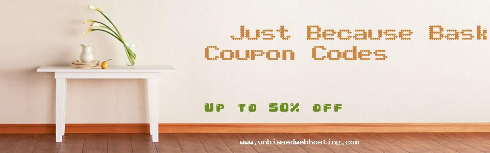 Just Because Baskets & Beyond Customized Gifts coupons