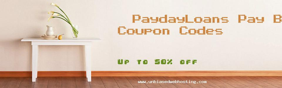 PaydayLoans Pay Big coupons